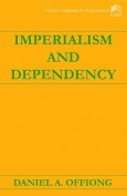 Imperialism and Dependency