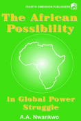 The African Possibility in Global Power Struggle