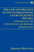 The Law and Practice of the International Court of Justice, (1945-1996)