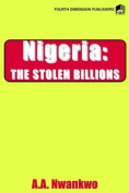 Nigeria: The Stolen Billions