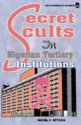 Secret Cults in Nigerian Tertiary Institutions