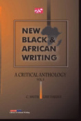 New Black and African Writing. A Critical Anthology Vol. 1