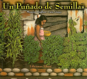 Un Punado de Semillas = A Handful of Seeds [Spanish]