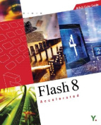 Flash 8 Accelerated