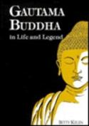 Gautama Buddha in Life and Legend