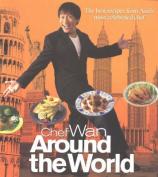 Chef Wan Around the World