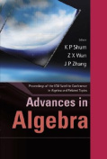 Advances in Algebras and Related Topics