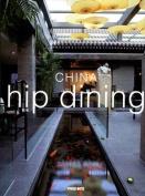 China Hip Dining