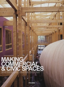 Making Commercial & Civic Spaces