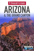 Arizona and Grand Canyon Insight Guide