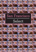 San Francisco Insight Select Guide