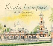 Kuala Lumpur Sketchbook