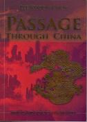 Passage Through China