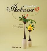 Essential Ikebana