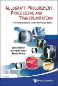Tissue Procurement, Processing and Transplantation