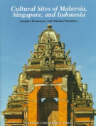 Cultural Sites of Malaysia, Singapore and Indonesia