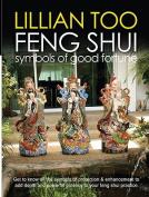 Lillian Too Feng Shui Symbols of Good Fortune