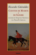 Cuentos de Muerte y de Sangre [Spanish]