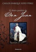 El Diario Perdido de Don Juan [Spanish]