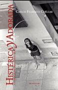 Histrica y Adorada [Spanish]