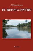 El Reencuentro [Spanish]