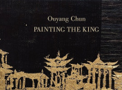 Ouyang Chun: Painting the King