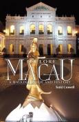 Explore Macau