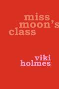 Miss Moon's Class
