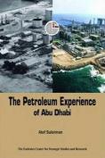 The Petroleum Experience of Abu Dhabi