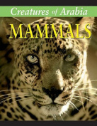 Creatures of Arabia: Mammals
