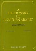 A Dictionary of Egyptian Arabic