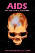 AIDS and Biological Warfare