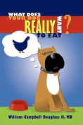 What Does Your Dog Really Want to Eat?