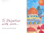 To Palestine with Love