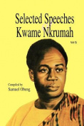 Selected Speeches of Kwame Nkrumah