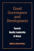 Governance and Development. Toward Quality Leadership in Kenya