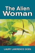 The Alien Woman
