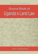 Source Book of Uganda's Land Law