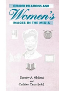 Gender Relations and Women's Images in the Media