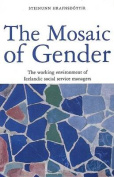 The Mosaic of Gender