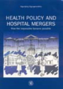 Health Policy and Hospital Mergers