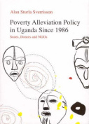 Poverty Alleviation Policy in Uganda Since 1986