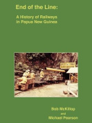 A History of Railways in Papua New Guinea 1997