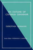 An Outline of Cinyanja Grammar