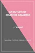 An Outline of Kikaonde Grammar
