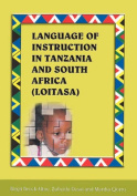 Language of Instruction in Tanzania and South Africa