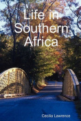 Life in Southern Africa