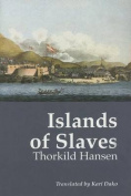 Islands of Slaves