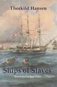 Ships of Slaves: v. 2