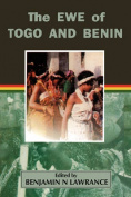 The Ewe of Togo and Benin